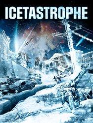 Icetastrophe (Blu-ray + DVD + Digital HD)