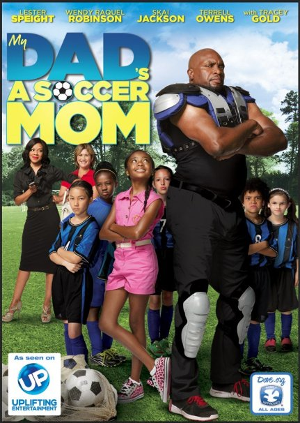 My Dad is a Soccer Mom DVD Review