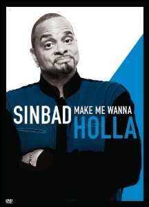 Sinbad Make Me Wanna Holla [Blu-ray]