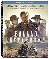The Ballad of Lefty Brown (Blu-ray + DVD + Digital HD)