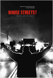 WHOSE STREETS? Movie Still